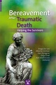 Copertina di Bereavement After Traumatic Death. Helping the Survivors