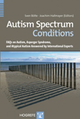 Copertina di Autism Spectrum Conditions FAQs on Autism, Asperger Syndrome, and Atypical Autism Answered by International Experts