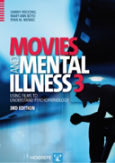 Copertina di Movies and Mental Illness 3: Using Films to Understand Psychopathology. 3rd Edition