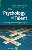 Copertina di The Psychology of Talent. Exploring and Exploding the Myths