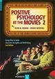 Copertina di Positive Psychology at the Movies. Using Films to Build Character Strenghts and Well-Being: 2a edizione 2014