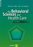 Copertina di The Behavioral Sciences and Health Care. 3rd Edition
