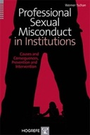 Copertina di Professional Sexual Misconduct in Institutions. Causes and Consequences, Prevention and Intervention