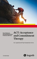 Copertina di ACT: Acceptance and Commitment Therapy