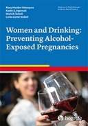 Copertina di Women and Drinking: Preventing Alcohol-Exposed Pregnancies