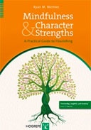 Copertina di Mindfulness and Character Strengths. A Practical Guide to Flourishing